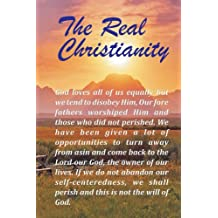 The Real Christianity (English Edition)