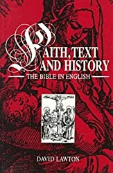 Faith, Text and History: The Bible in English (Studies in Religion and Culture Series) by David A. Lawton (1991-03-03)