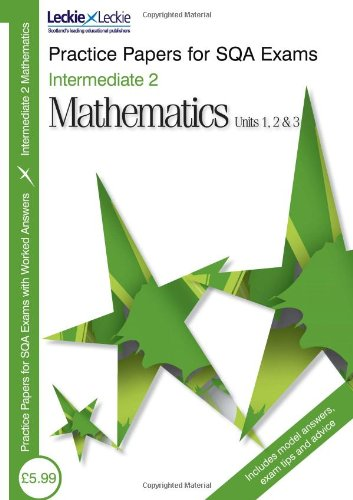 PRACTICE PAPER INT 2 MATHS (Leckie)
