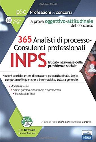 365 analisti di processo-consulenti professionali. La prova oggettivo-attitudinale del concorso. Con Contenuto digitale per accesso on line