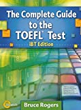The Complete Guide to the TOEFL Test: ibt Edition incl. Audio Scripts, Answer Key, CD-ROM and Audio CDs (Helbling Languages) (Exam Essentials)