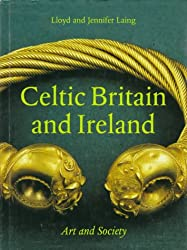 Celtic Britain and Ireland: Art and Society