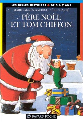 Le Père Noël et Tom Chiffon