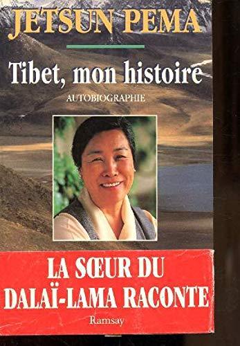 Tibet, mon histoire : Autobiographie par Jetsun Pema