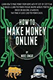 How to Make Money Online: Learn how to make money from home with my step-by-step plan to build a 00 per month passive income website portfolio (of ... each) (THE MAKE MONEY FROM HOME LIONS CLUB)