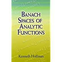 Banach Spaces of Analytic Functions (Dover Books on Mathematics)