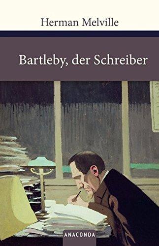 Bartleby, der Schreiber (Große Klassiker zum kleinen Preis)