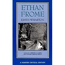 Ethan Frome (Norton Critical Editions)