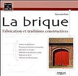 La brique - Fabrication et traditions constructives