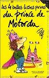 Les 4 Belles Lisses Poires du prince de Motordu - Editions Gallimard - 03/11/2000