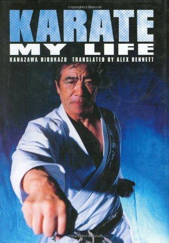 Karate My Life by Hirokazu Kanazawa (2012-01-09)