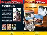 Chhattisgarh Outlook Traveller Getaways (First Edition 2017)