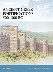 Ancient Greek Fortifications 500-300 BC (Fortress) by Nic Fields (2006-01-31)