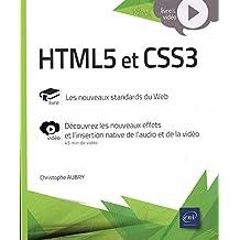 HTML5 et CSS3 - Complément vidéo : Découvrez les nouveaux effets et l'insertion native de l'audio et de la vidéo