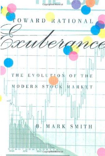 toward-rational-exuberance-the-evolution-of-the-modern-stock-market