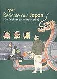 Berichte aus Japan 2: Ein Zeichner auf Wanderschaft -