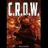 C.R.O.W. (The Union Series Book 1)