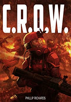 C.R.O.W. (The Union Series Book 1) by [Richards, Phillip]