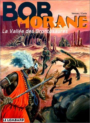 Bob Morane, tome 32 : La Vallée des Brontosaures