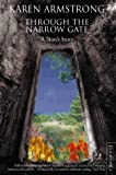 Through the Narrow Gate: A Nun's Story: A Memoir of Convent Life