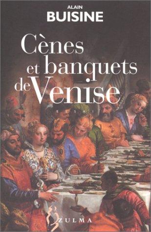 Cènes et banquets de Venise par Alain Buisine