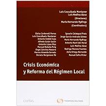 Crisis Económica y Reforma del Régimen Local (Monografía)