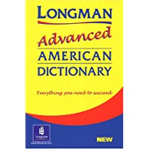 Longman Advanced American Dictionary Paperback Edition: Longman Adv American Dictionary Ppr