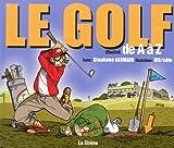 Le golf illustré de A à Z