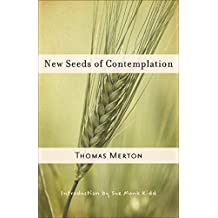 New Seeds of Contemplation (New Directions Paperbook, Band 1091)