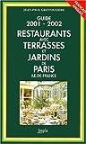 Restaurants avec terrasses et jardins de Paris, Ile-de-France. : Edition français-anglais 2001-2002