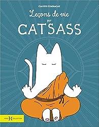 Leçons de vie par Catsass par Claude Combacau