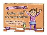 Gottes Liebe ist so wunderbar - 30 Gebete mit Gebärden und Bewegungen für Kita und Kinderkirche - DIN A5-Karten zur Gestaltung von Ritualen