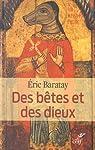 Des bêtes et des dieux par Baratay