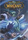 World of Warcraft, Tome 7 - Sur la route de Theramore
