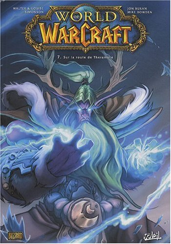 World of Warcraft, Tome 7 : Sur la route de Theramore
