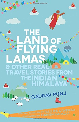 The-Land-of-Flying-Lamas-Other-Real-Travel-Stories-From-the-Indian-Himalaya