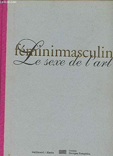Féminimasculin : Le Sexe de l'Art par Marie-Laure Bernadac