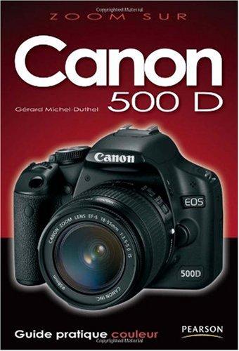 Zoom sur Canon EOS 500D