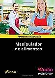 MANUAL DE Manipulación de alimentos (CERTIFICADOS DE PROFESIONALIDAD)
