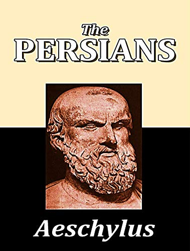 The Persians (English Edition) eBook: Aeschylus: Amazon.es: Tienda ...