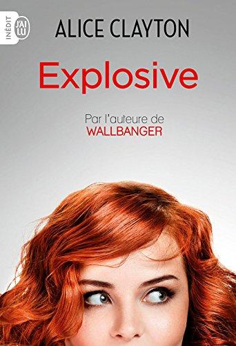 Explosive par [Clayton, Alice]