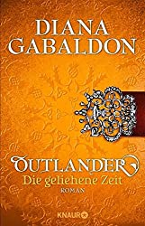 Outlander - Die geliehene Zeit: Roman (Die Outlander-Saga)
