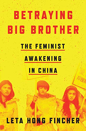 Betraying Big Brother por Leta Hong Fincher