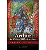 [(Arthur in Medieval Welsh Literature)] [ By (author) O. J. Padel ] [August, 2013]