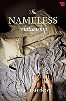 The Nameless Relationship by [Shenoy, Preeti]