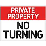 """Private property No turning 8x10"""" Metal Sign workplace safety 112"""