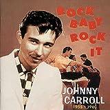 Songtexte von Johnny Carroll - Rock Baby Rock It: 1955-1960