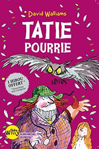 Tatie pourrie (A.M. WITTY)