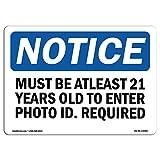 OSHA Hinweis Schild–muss mindestens 21Jahre alt, um Foto | Auswahl: Aluminium, starrer Kunststoff oder VINYL Label Aufkleber | schützt das Business, Baustelle | hergestellt in den USA