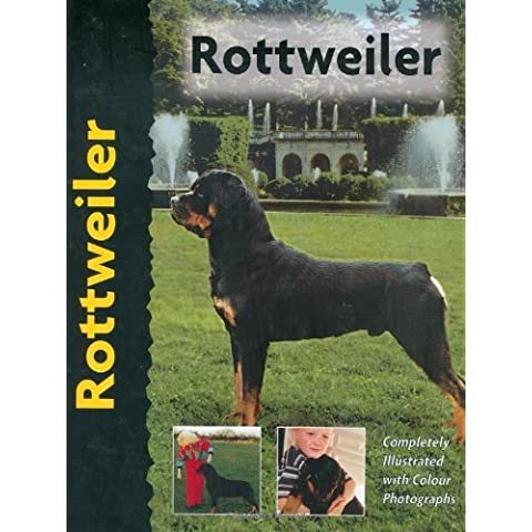 Rottweiler (Dog Breed Book) (Pet Love) by Wilhelm Jonas (1999-08-31) - Jonas Dog